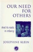 Our Need for Others and Its Roots in Infancy