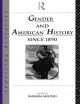 Gender and American History Since 1890 - Barbara Melosh