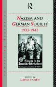 Nazism and German Society 1933-1945