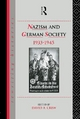Nazism and German Society, 1933-45 - David F. Crew