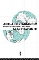 Anti-libertarianism - Alan Haworth