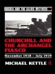 Churchill and the Archangel Fiasco - Michael Kettle
