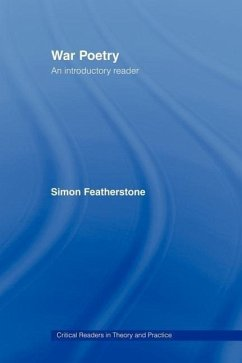 War Poetry: An Introductory Reader - Featherstone, Simon