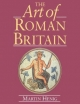 The Art of Roman Britain - Martin Henig