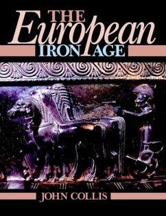 The European Iron Age - Collis, John Collis, John