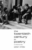 The Twentieth Century in Poetry: A Critical Survey