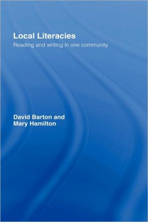 Local Literacies - David Barton, Mary Hamilton