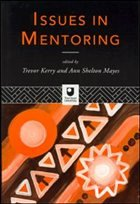 Issues in Mentoring - Kerry Trevor