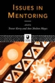 Issues in Mentoring - Prof. Trevor Kerry; Ann Shelton Mayes