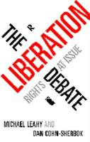 The Liberation Debate: Rights at Issue