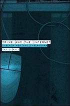 Crime and the Internet - Wall, David (ed.)
