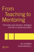 From Teaching to Mentoring: Principle and Practice, Dialogue and Life in Adult Education