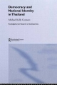 Democracy and National Identity in Thailand - Michael Kelly Connors