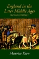 England in the Later Middle Ages - Maurice Keen
