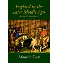 England in the Later Middle Ages - M. H. Keen