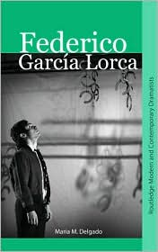 Federico Garcia Lorca - Maria M. Delgado