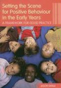 Setting the Scene for Positive Behaviour in the Early Years: A Framework for Good Practice