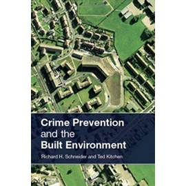 Crime Prevention And The Built Environment - Ted Kitchen