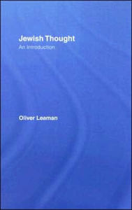 Jewish Thought: An Introduction - Oliver Leaman