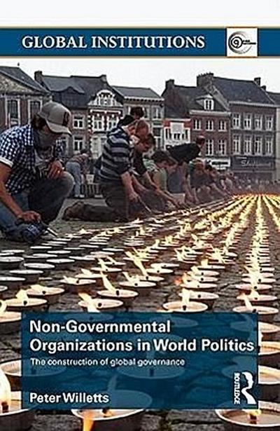 Non-Governmental Organizations in World Politics - Peter Willetts
