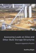 Assessing Loads on Silos and Other Bulk Storage Structures