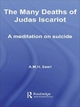 The Many Deaths of Judas Iscariot - Aaron Maurice Saari
