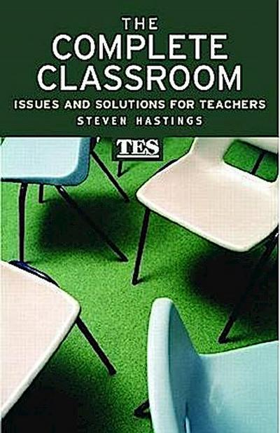 The Complete Classroom - Steven Hastings