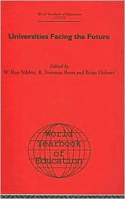 World Yearbook of Education: Universities Facing the Future - W. Roy Niblett (Editor), Brian Holmes (Editor), R. Freeman Butts (Editor)