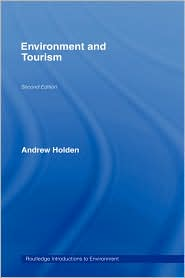 Environment and Tourism - Andrew Holden