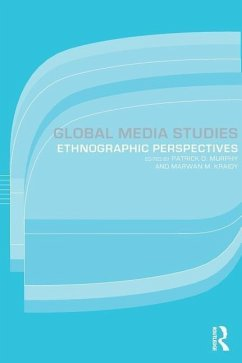 Global Media Studies: Ethnographic Perspectives - Murphy, Patrick D. (ed.)