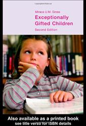 Exceptionally Gifted Children - Gross, Miraca U. M.