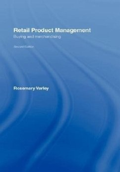 Retail Product Management: Buying and Merchandising - Varley, Rosemary