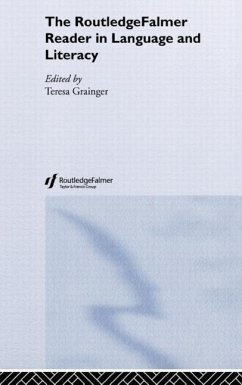 The Routledgefalmer Reader in Language and Literacy - Grainger, Teresa (ed.)