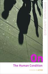 On the Human Condition - Janicaud, Dominique / Brennan, Eileen / Critchley, Simon