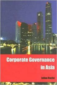 Corporate Governance in Asia - Julian Roche