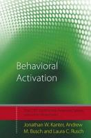 Behavioral Activation: Distinctive Features