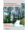 Fluid Mechanics of Environmental Interfaces - Carlo Gualtieri