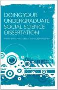 Doing Your Social Science Dissertation: A Practical Guide for Undergraduates