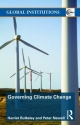 Governing Climate Change - Peter Newell; Harriet A. Bulkeley