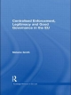 Centralised Enforcement, Legitimacy and Good Governance in the EU - Melanie K. Smith