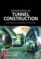 Introduction to Tunnel Construction. David N. Chapman, Nicole Metje, and Alfred Strk