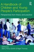 A Handbook of Children's Participation: Perspectives from Theory and Practice