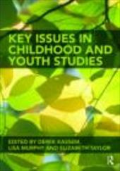 Key Issues in Childhood and Youth Studies - Kassem Derek / Kassem, Derek / Murphy, Lisa