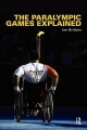Paralympic Games Explained - Ian Brittain