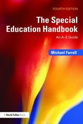 The Special Education Handbook: An A-Z Guide - Farrell, Michael / Rix, Lord