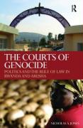 The Courts of Genocide: Politics and the Rule of Law in Rwanda and Arusha