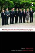 The Diplomatic History of Postwar Japan