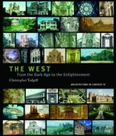 The West: From the Advent of Christendom to the Eve of Reformation - Tadgell, Christopher
