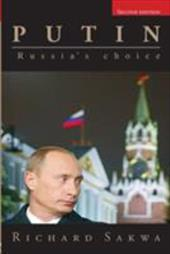 Putin: Russia's Choice - Sakwa, Richard