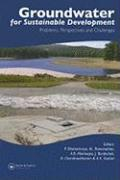 Groundwater for Sustainable Development: Problems, Perspectives and Challenges (Balkema: Proceedings and Monographs in Engineering, Water and Earth Sciences)